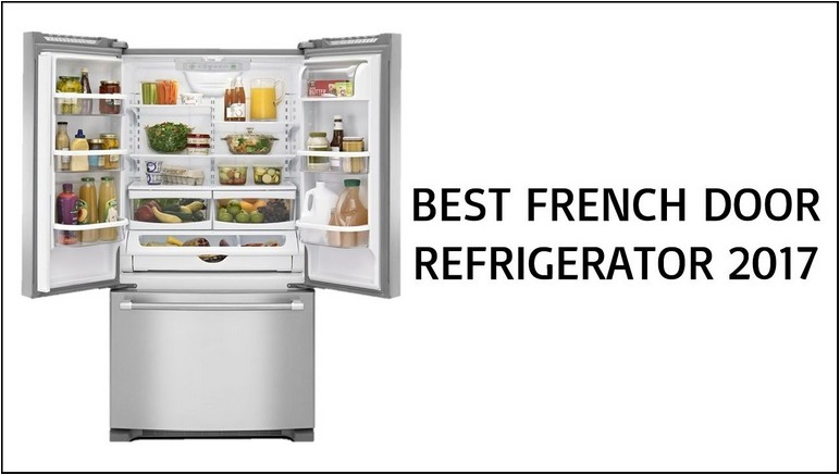 Most Reliable French Door Refrigerator 2016